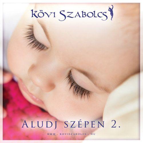 Kövi Szabolcs: Aludj szépen 2. (CD)