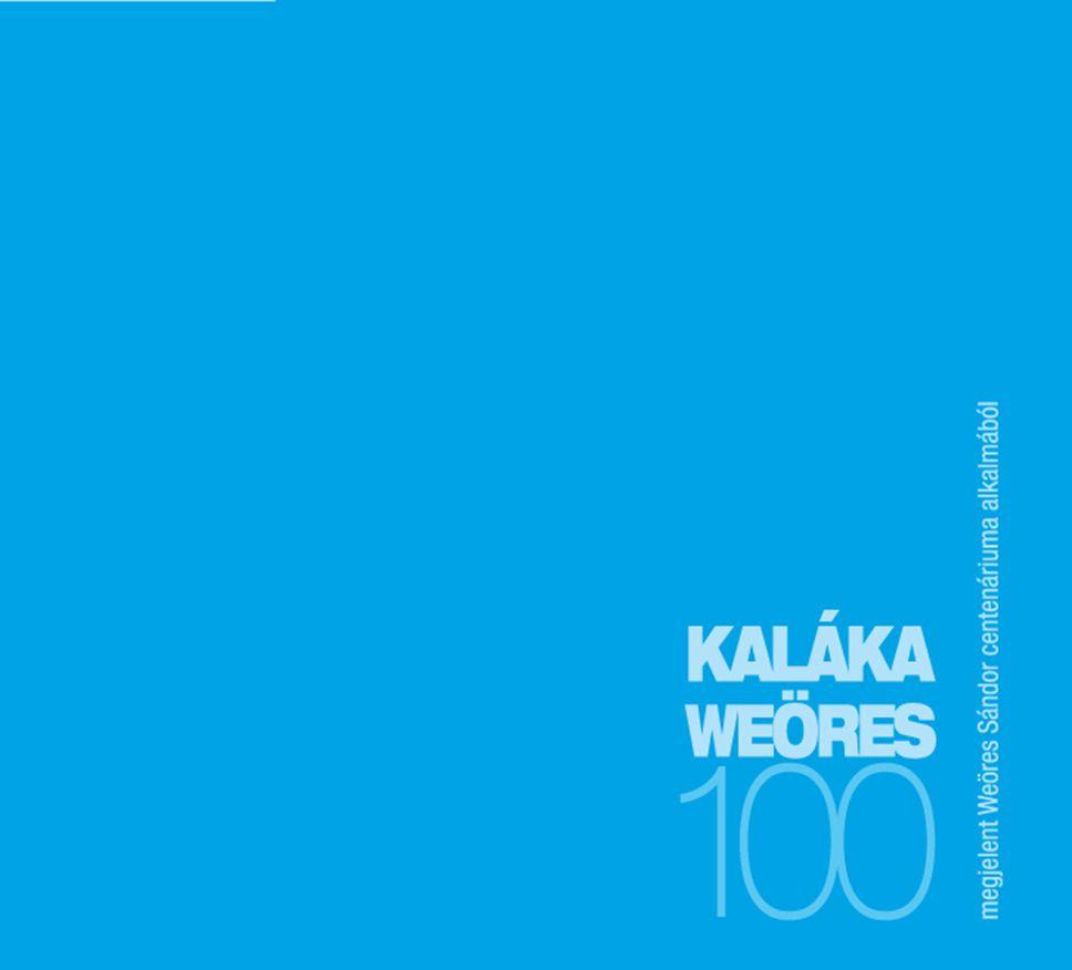 Kaláka: Weöres 100 (CD)