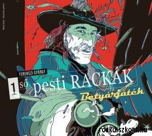 Ferenczi György 1 ső pesti Rackák: Betyárjáték (CD)