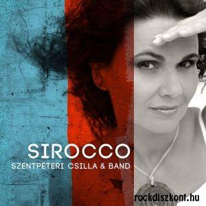 Szentpéteri Csilla & Band: Sirocco (CD)
