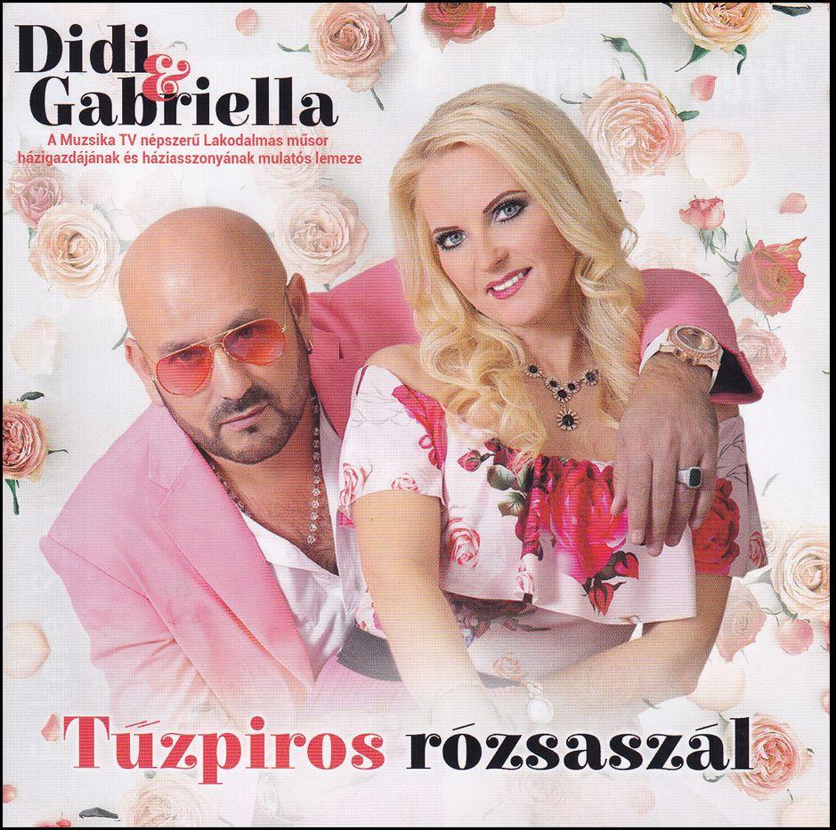 Didi & Gabriella: Tűzpiros rózsaszál (CD)