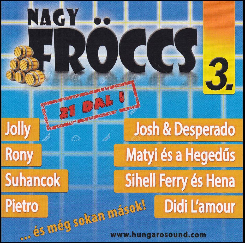 Nagy Fröccs 3. (CD)