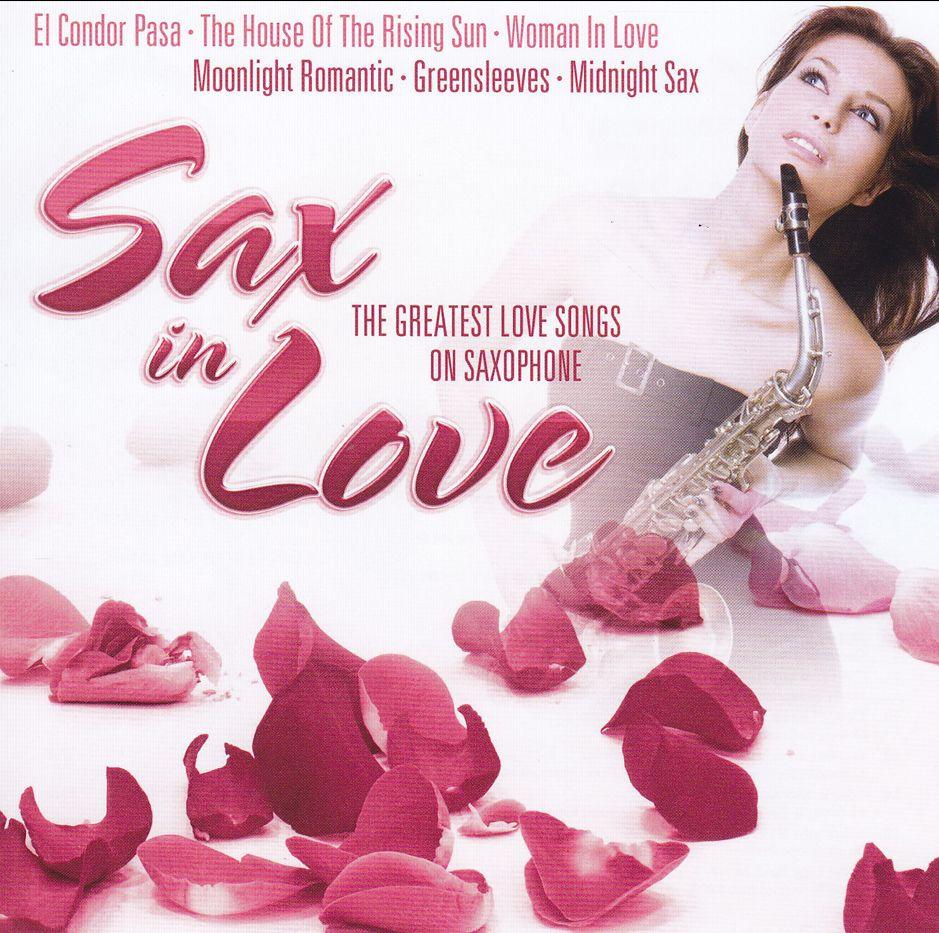 Sax in Love: Greatest Love Songs On Saxophone (CD)