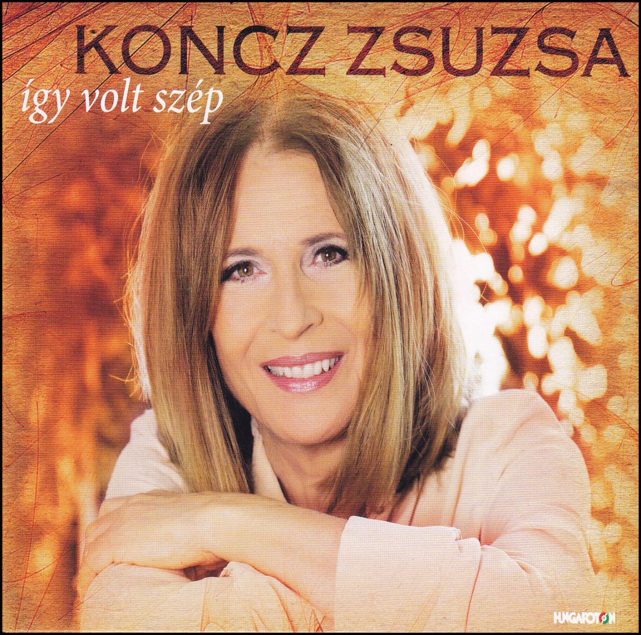 Koncz Zsuzsa: Így volt szép (CD) dupla