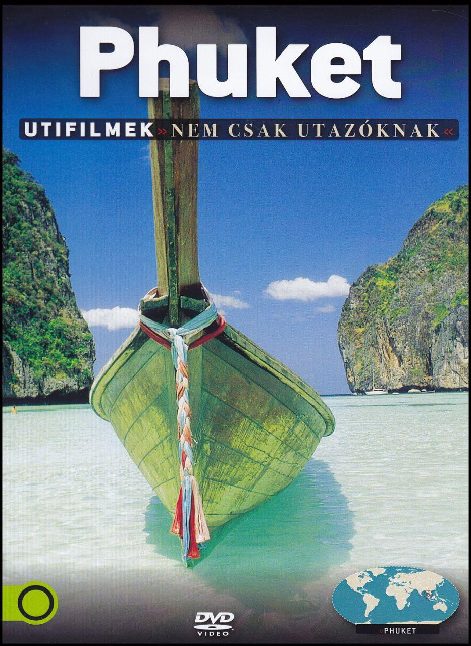 Phuket Útifilmek nem csak utazóknak (DVD)