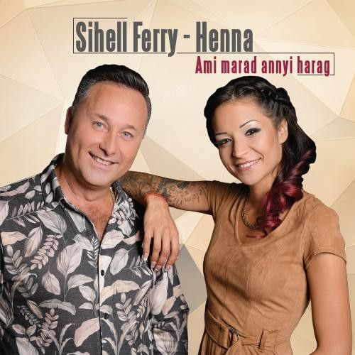 Sihell Ferry – Henna: Ami marad annyi harag (CD)