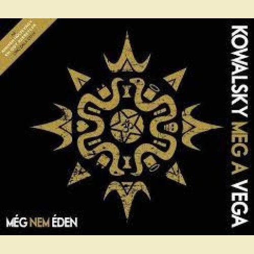 Kowalsky Meg A Vega: Még nem éden (CD)