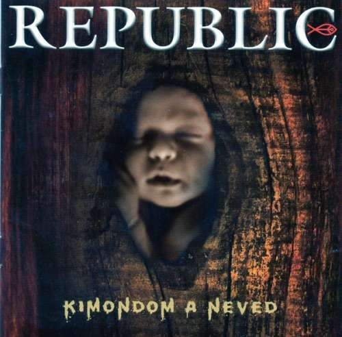 Republic: Kimondom a neved (CD)