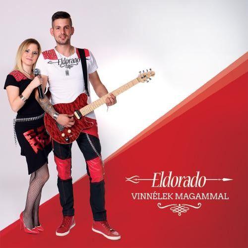 Eldorado: Vinnélek magammal (CD)