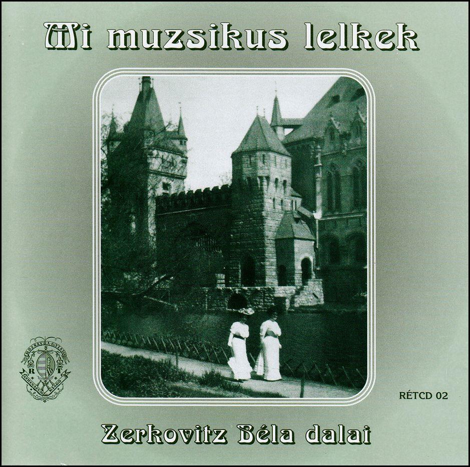 Zerkovitz Béla: Mi muzsikus lelkek (CD)