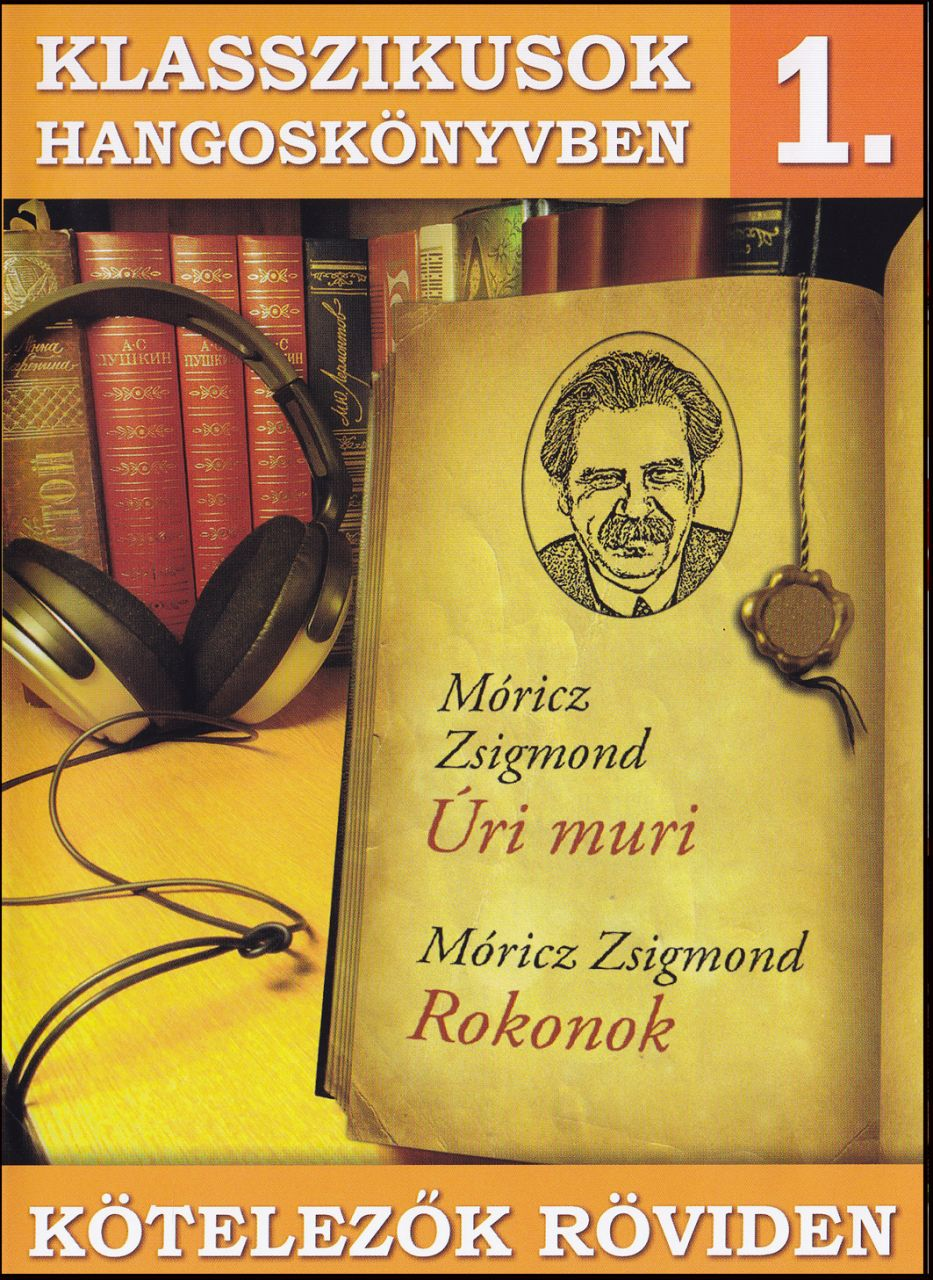 Klasszikusok hangoskönyvben 1. (CD)