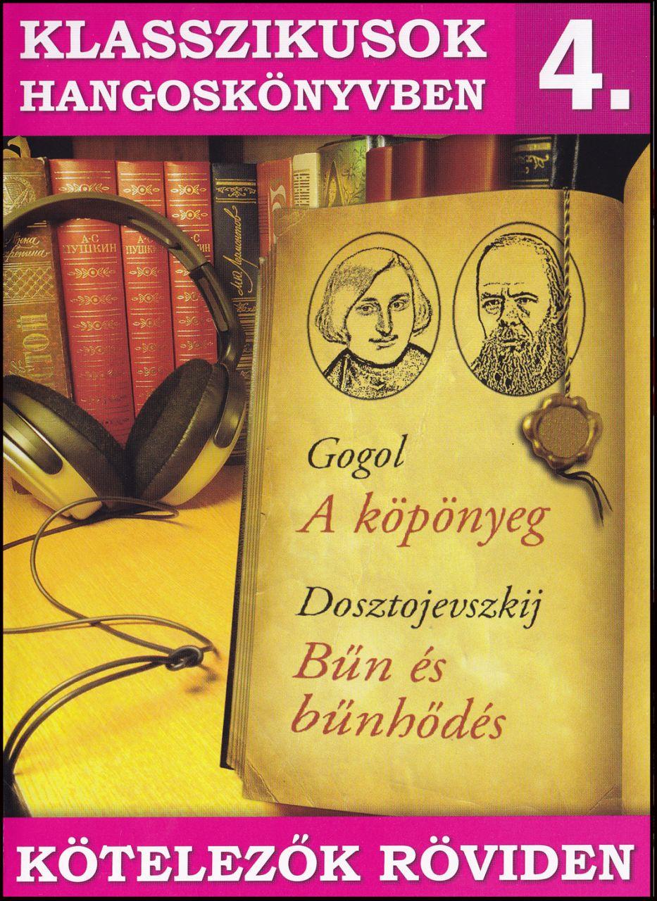 Klasszikusok hangoskönyvben 4. (CD)
