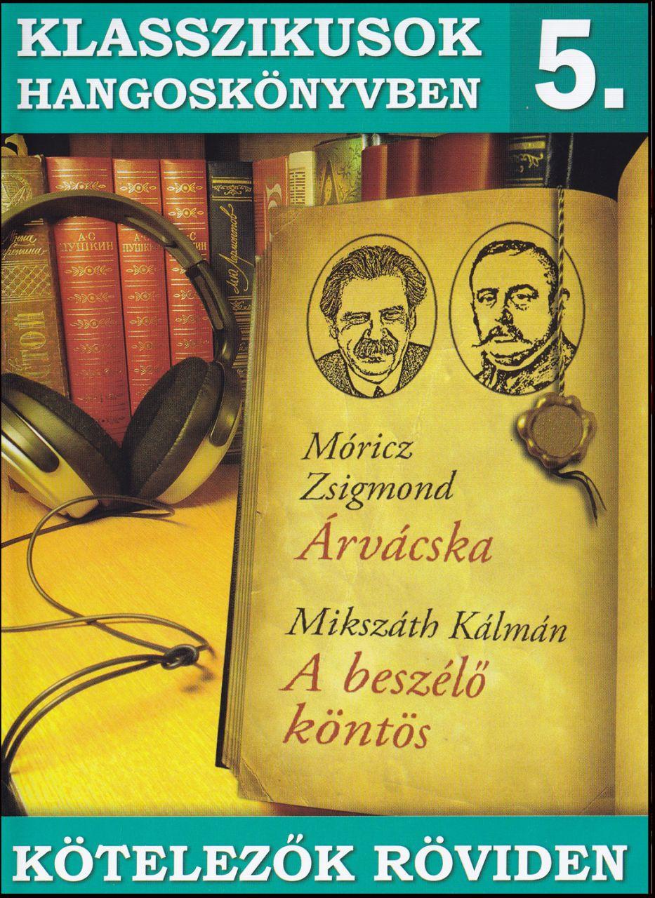 Klasszikusok hangoskönyvben 5. (CD)