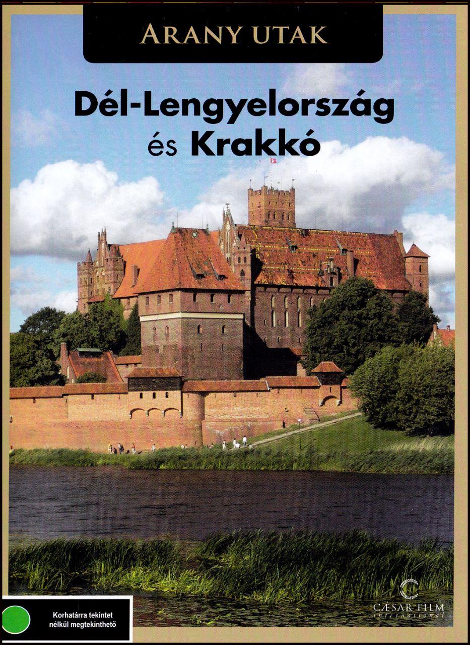 Dél - Lengyelország és Krakkó - Arany utak (DVD)