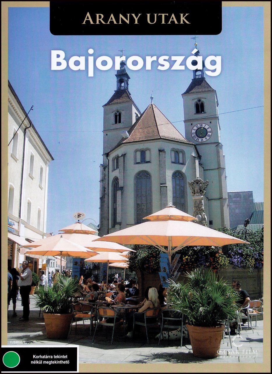 Bajorország - Arany utak (DVD)