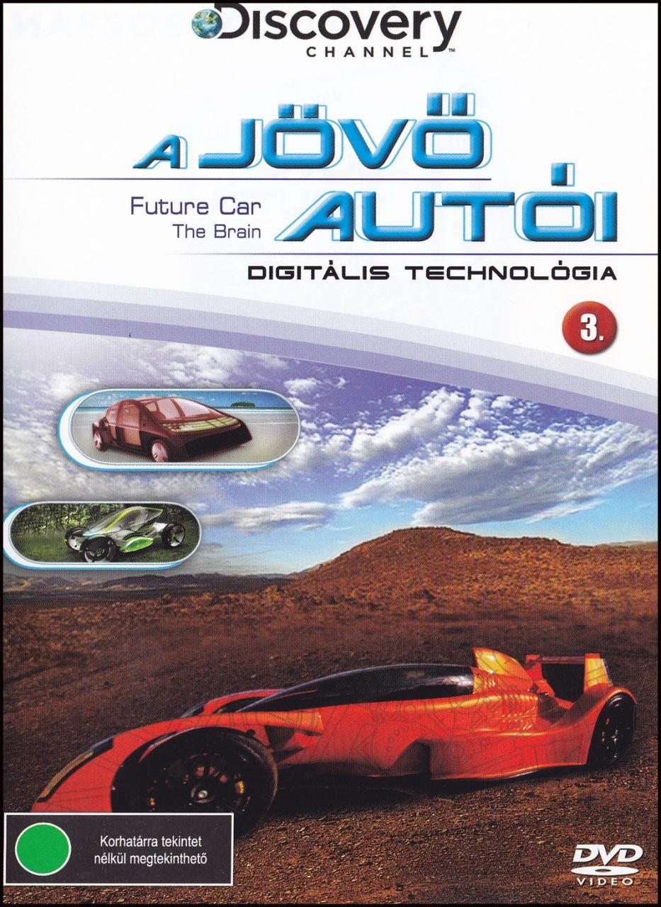 A jövő autói Digitális technológia 3. (DVD)