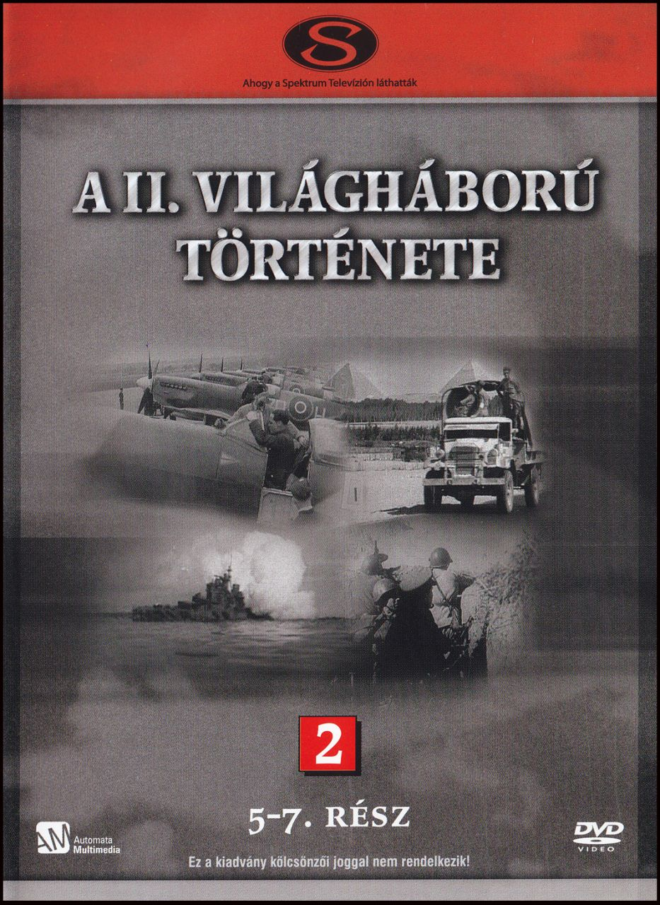 A II. világháború története 2. (5. - 7. rész) (DVD)
