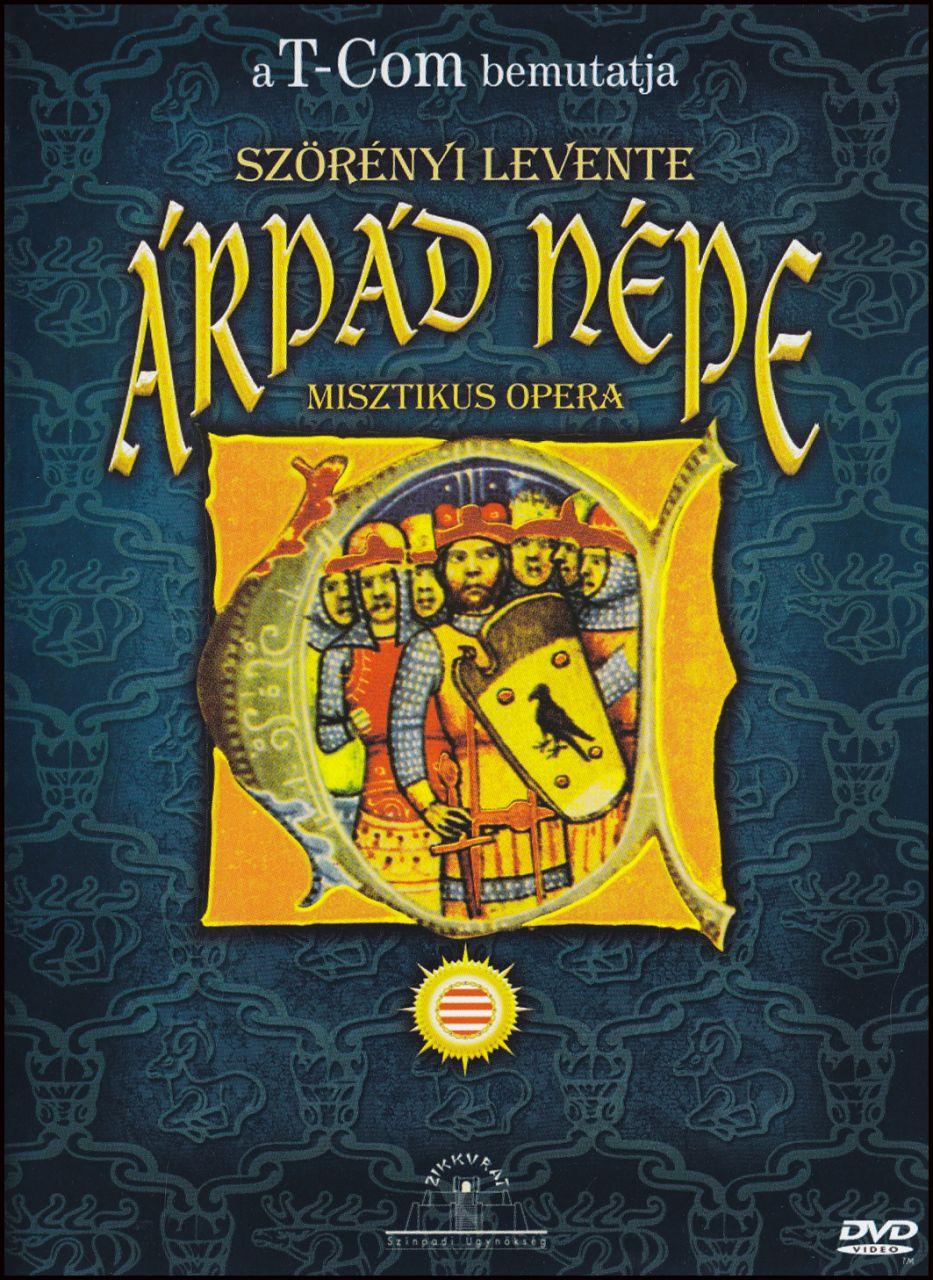 Árpád népe Szörényi Levente (DVD)