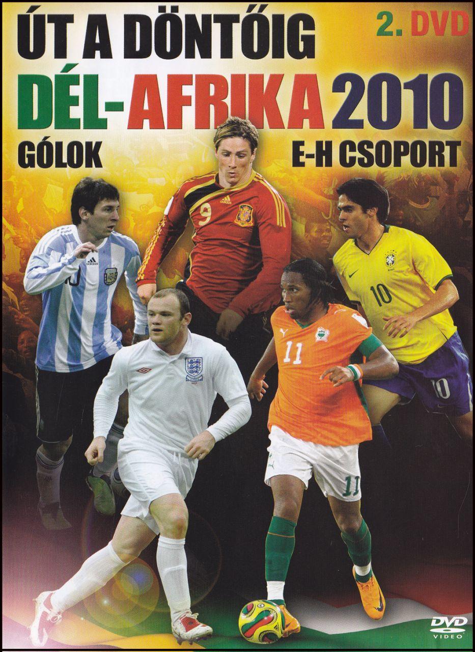 Út a döntőig Dél – Afrika 2010 2. rész (DVD)