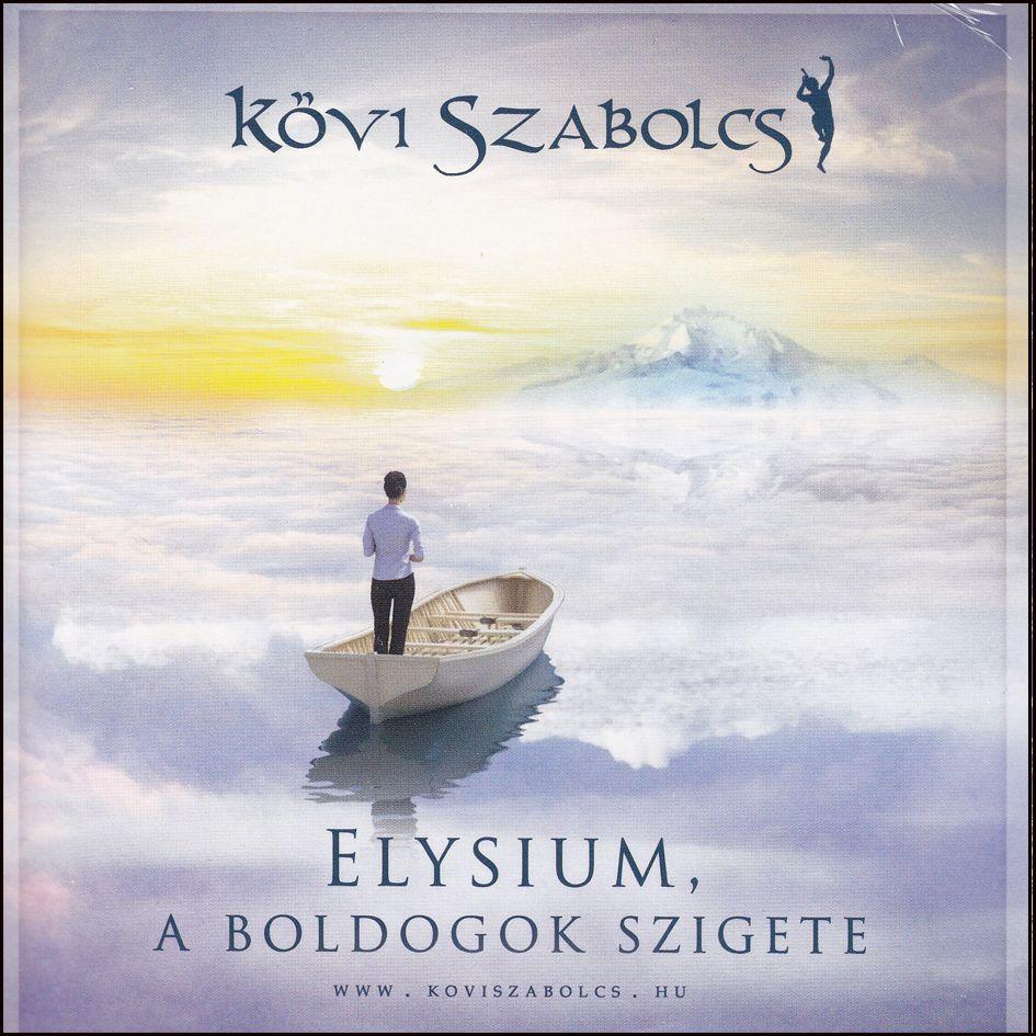 Kövi Szabolcs: Elysium, a boldogok szigete (CD)