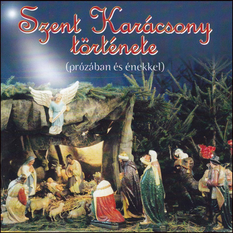 Szent Karácsony története (CD)