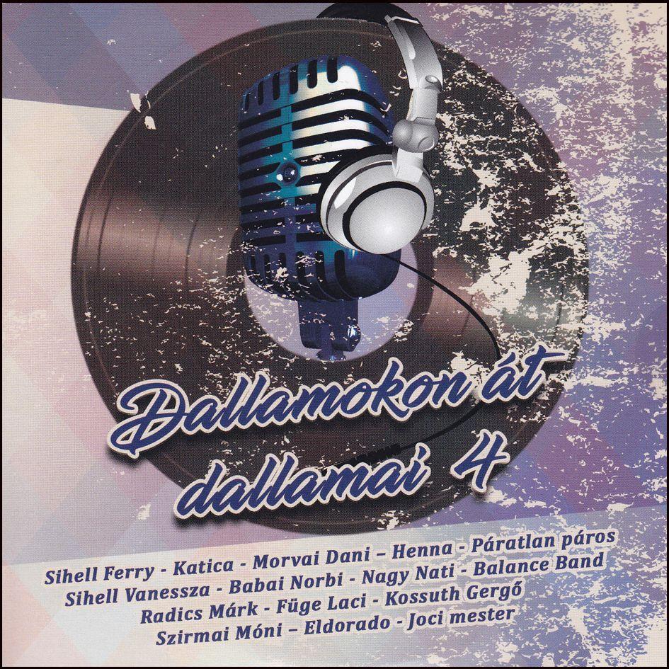 Dallamokon át dallamai 4. (CD)