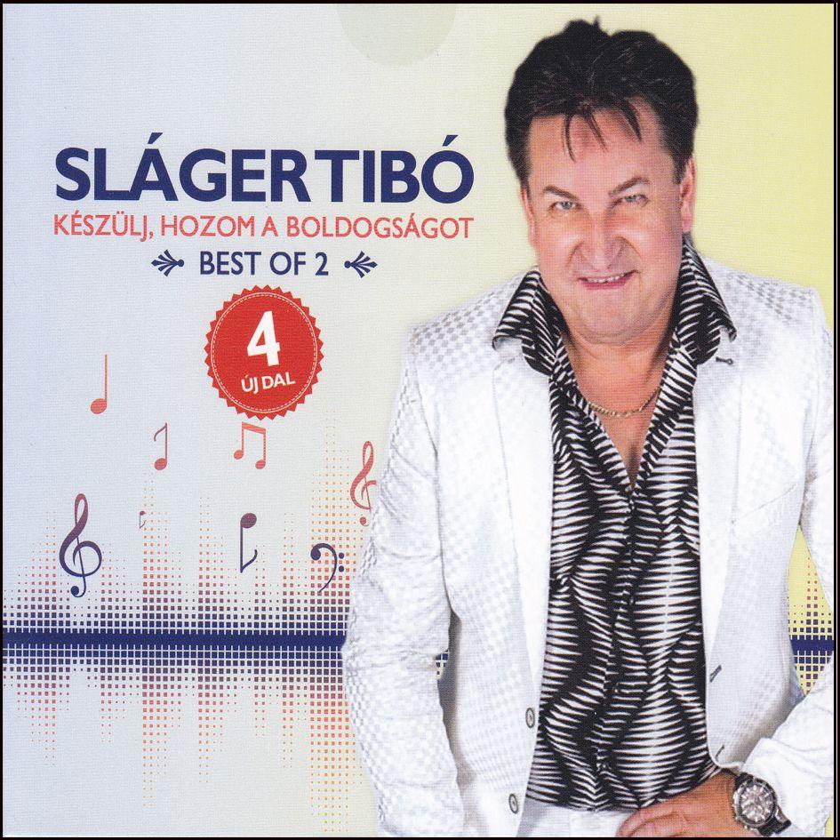 Sláger Tibó: Készülj, hozom a boldogságot Best of 2. (CD)