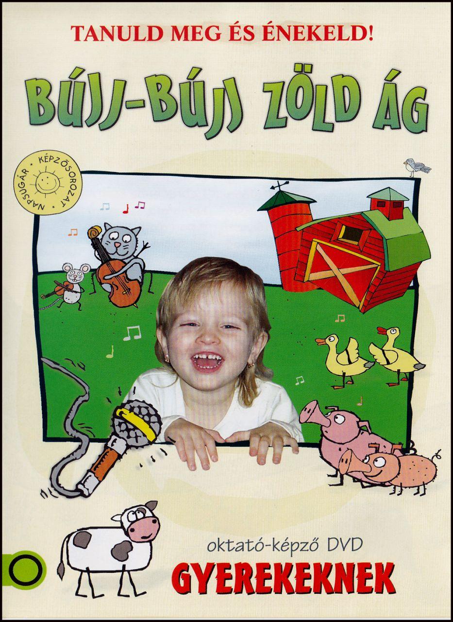 Bújj-bújj zöld ág: Oktató-képző DVD gyerekeknek (DVD)