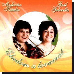 Madarász Katalin és Gaál Gabriella: Eladom a lovamat (CD)