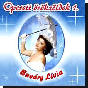 Operett örökzöldek 1. : Buváry Lívia (CD)