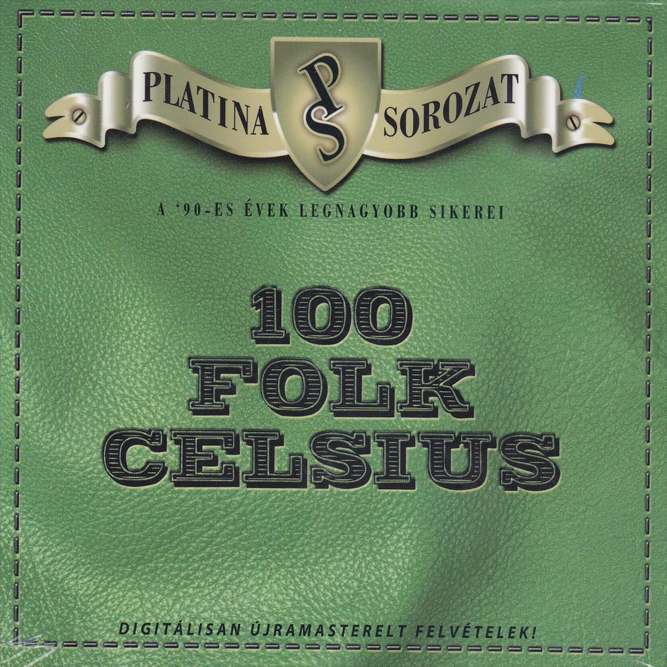 100 folk celsius: Platina Sorozat (CD)