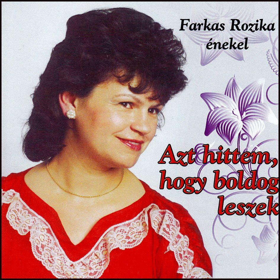 Farkas Rozika énekel: Azt hittem, hogy boldog leszek (CD)