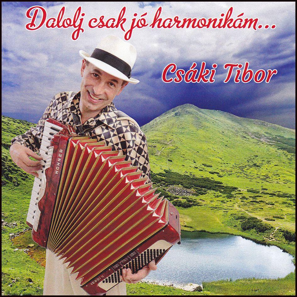 Csáki Tibor: Dalolj csak jó harmonikám (CD)