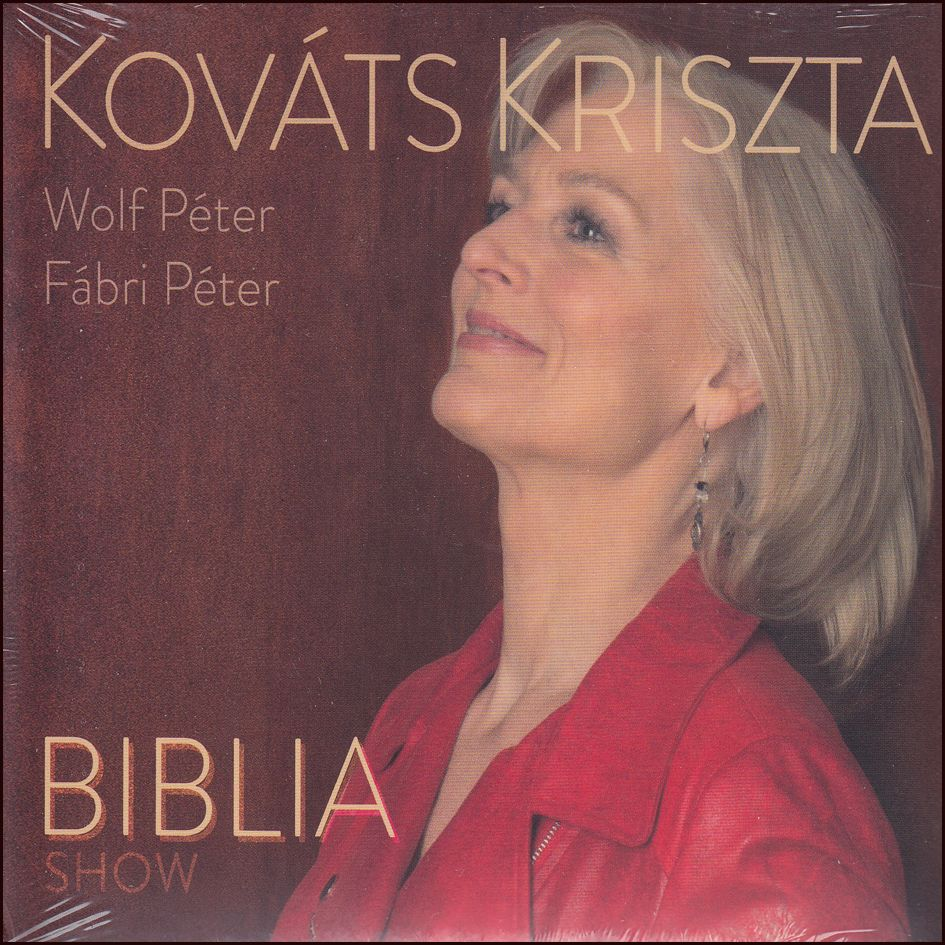 Kovács Kriszta: Biblia show (CD)