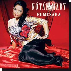 Nótár Mary: Rumcsaka (CD) 2010