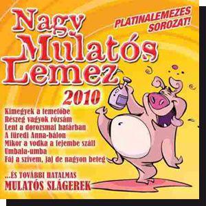 Nagy Mulatós Lemez 2010 (CD)