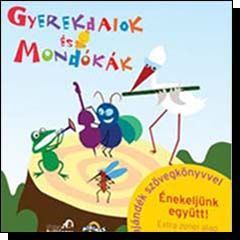 Válogatás: Gyerekdalok és Mondókák (CD)