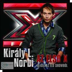 Király L. Norbi: Az első X - 10 dal az élő showból (CD)