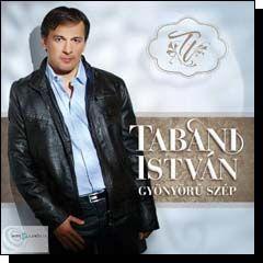 Tabáni István: Gyönyörű szép (CD)