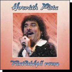 Horváth Pista: Füstösképű roma (CD)