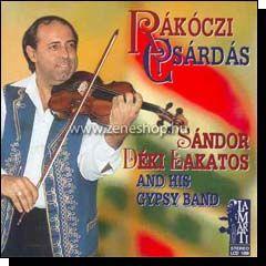 Déki Lakatos Sándor és cigányzenekara: Rákóczi csárdás (CD)