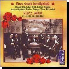 Válogatás: Piros rózsák beszélgetnek (CD)